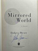 THE MIRRORED WORLD. by Dean, Debra