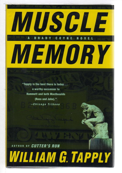 MUSCLE MEMORY: A Brady Coyne Novel. by Tapply, William G.