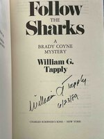 FOLLOW THE SHARKS: A Brady Coyne Mystery. by Tapply, William G.