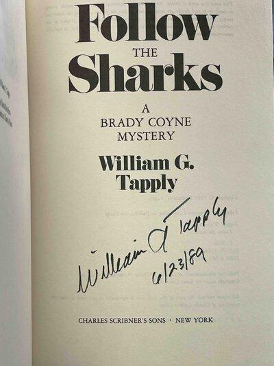 FOLLOW THE SHARKS: A Brady Coyne Mystery. by Tapply, William G.