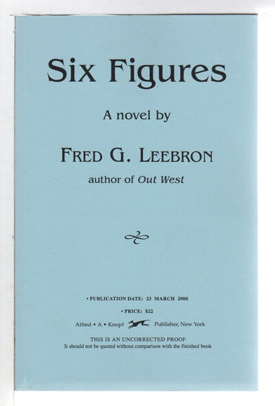 SIX FIGURES. by Leebron, Fred.