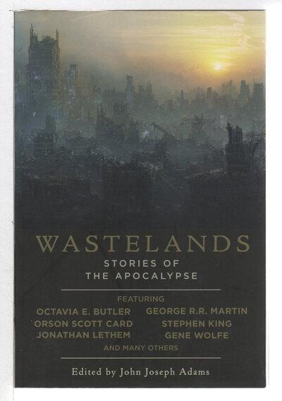 WASTELANDS: Stories of the Apocalypse. by Adams, John Joseph, editor. Nancy Kress and James Van Pelt, signed.