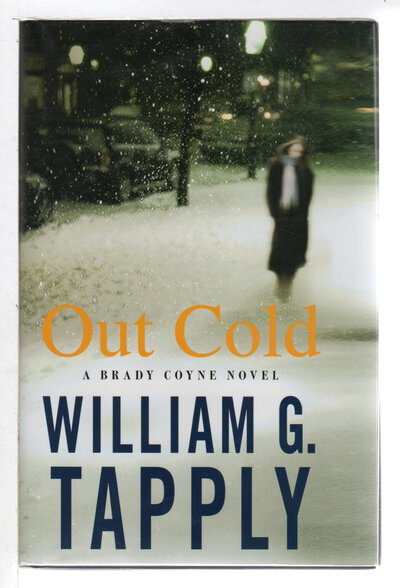 OUT COLD: A Brady Coyne Novel. by Tapply, William G.