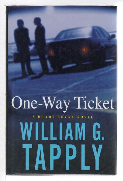 ONE-WAY TICKET: A Brady Coyne Novel. by Tapply, William G.
