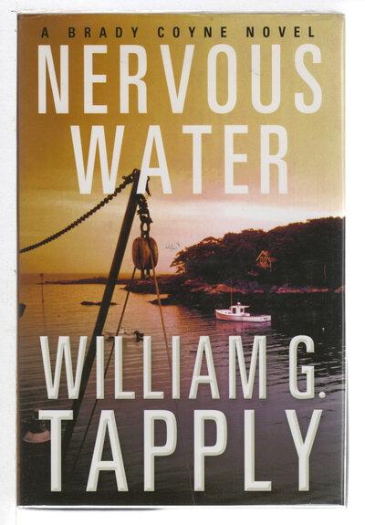 NERVOUS WATER: A Brady Coyne Novel. by Tapply, William G.