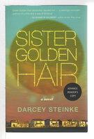 SISTER GOLDEN HAIR. by Steinke, Darcy.