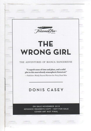 THE WRONG GIRL: The Adventures of Bianca Dangereuse. by Casey, Donis.
