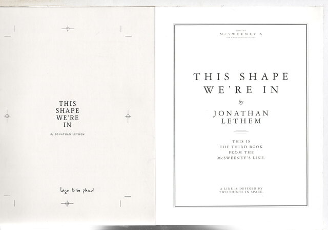 THIS SHAPE WE'RE IN. by Lethem, Jonathan.