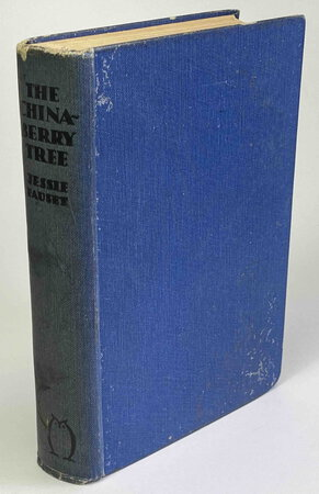 THE CHINABERRY TREE. by Fauset, Jessie [Redmon, 1882 - 1961.]