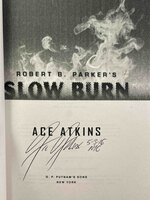 Robert B. Parker's SLOW BURN. by Atkins, Ace