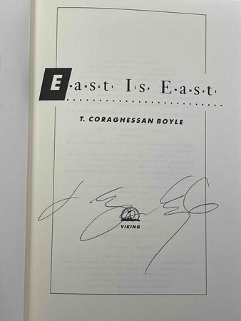 EAST IS EAST. by Boyle, T. Coraghessan.