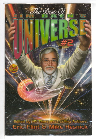 THE BEST OF JIM BAEN'S UNIVERSE II. by [Anthology, signed] Flint, Eric and Mike Resnick, editors. L. E. Modesitt, signed.
