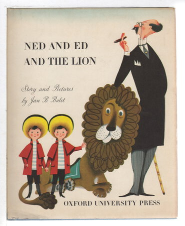 NED AND ED AND THE LION by Balet, Jan B.