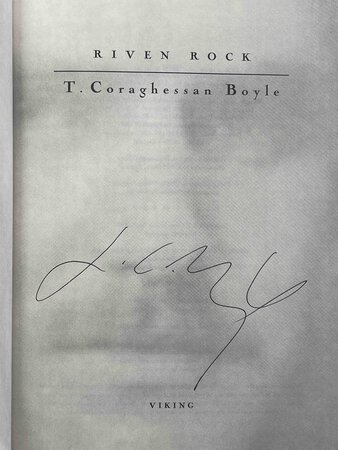 RIVEN ROCK. by Boyle, T. Coraghessan [T.C.].