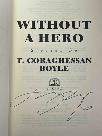 WITHOUT A HERO: Stories. by Boyle, T. Coraghessan.
