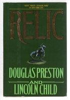 RELIC. by Preston, Douglas and Lincoln Child.