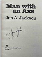 MAN WITH AN AXE. by Jackson, Jon A.