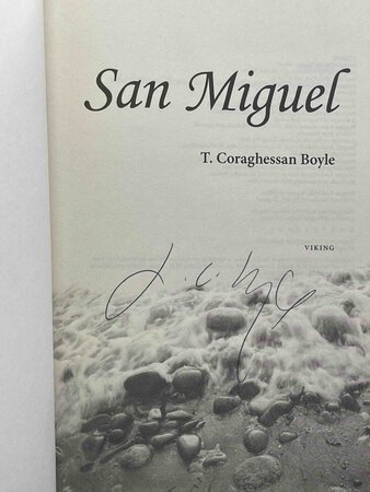 SAN MIGUEL. by Boyle, T.Coraghessan (T.C.)