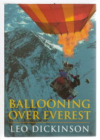 BALLOONING OVER EVEREST. by Dickinson, Leo.
