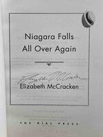 NIAGARA FALLS ALL OVER AGAIN. by McCracken, Elizabeth