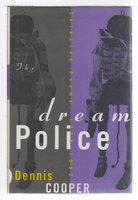 DREAM POLICE: Selected Poems 1969 - 1993. by Cooper, Dennis.