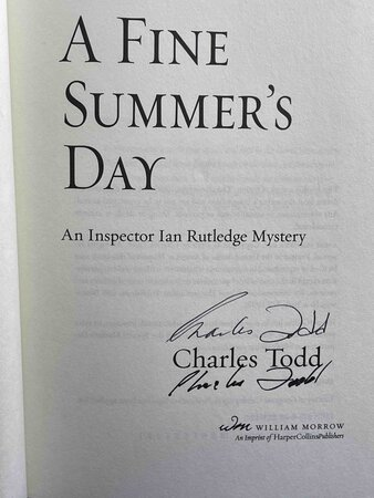 A FINE SUMMER'S DAY: An Inspector Ian Rutledge Mystery. by Todd, Charles.