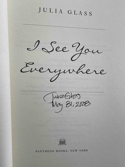 I SEE YOU EVERYWHERE. by Glass, Julia.