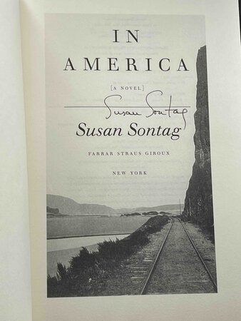 IN AMERICA. by Sontag, Susan.
