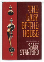 THE LADY OF THE HOUSE: The Autobiography of Sally Stanford. by Stanford, Sally