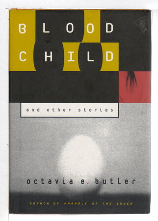 BLOODCHILD AND OTHER STORIES. by Butler, Octavia.