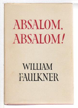 ABSALOM. ABSALOM. by Faulkner, William.