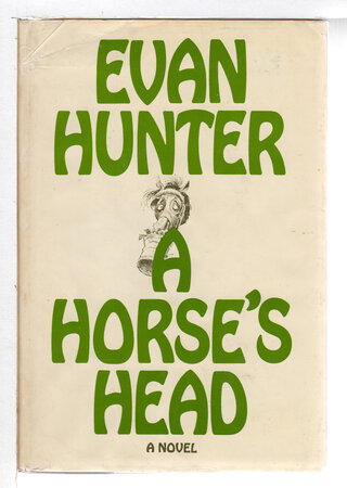 A HORSE'S HEAD. by Hunter, Evan