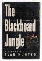 THE BLACKBOARD JUNGLE. by Hunter, Evan (1926-2005)