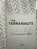 THE TERRANAUTS. by Boyle, T. Coraghessan.