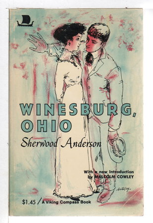 WINESBURG, OHIO. by Anderson, Sherwood (introduction by Malcolm Cowley)
