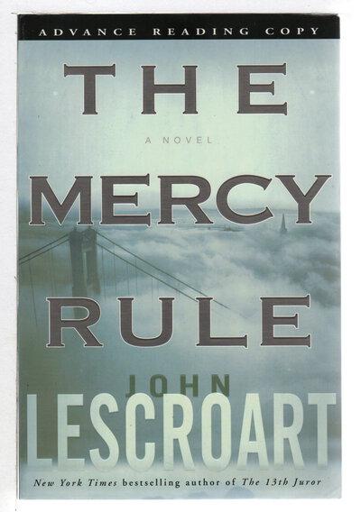 THE MERCY RULE. by Lescroart, John T.