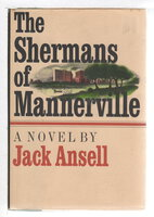 THE SHERMANS OF MANNERVILLE. by Ansell, Jack.