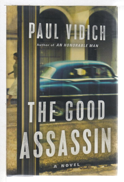 THE GOOD ASSASSIN. by Vidich, Paul.