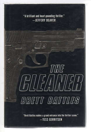 THE CLEANER. by Battles, Brett.