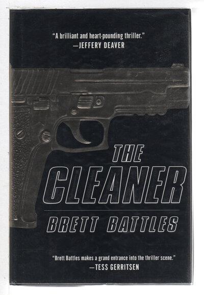 THE CLEANER. by Battles, Brett.