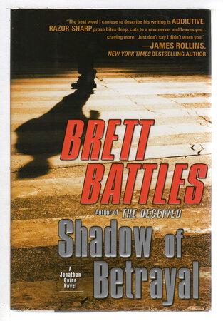 SHADOW OF BETRAYAL. by Battles, Brett.