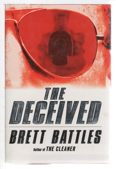 THE CLEANER, THE DECEIVED, SHADOW OF BETRAYAL (3 book set). by Battles, Brett.
