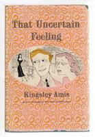 THAT UNCERTAIN FEELING. by Amis, Kingsley.