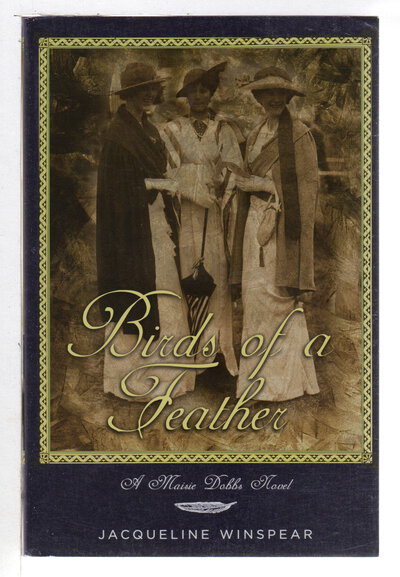 BIRDS OF A FEATHER. by Winspear, Jacqueline.