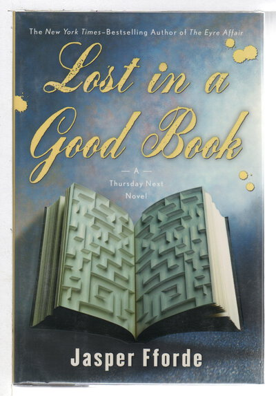 Thursday Next in LOST IN A GOOD BOOK. by Fforde, Jasper.