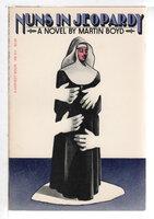 NUNS IN JEOPARDY. by Boyd, Martin (1893-1972)