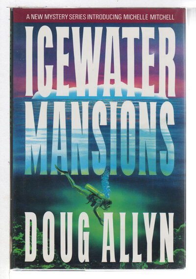 ICEWATER MANSIONS. by Allyn, Doug.