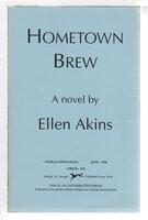 HOMETOWN BREW. by Akins, Ellen
