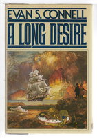 A LONG DESIRE. by Connell, Evan S. (1924-2013)