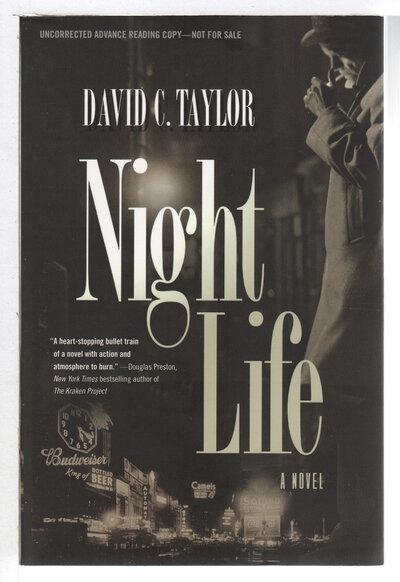 NIGHT LIFE. by Taylor, David C.